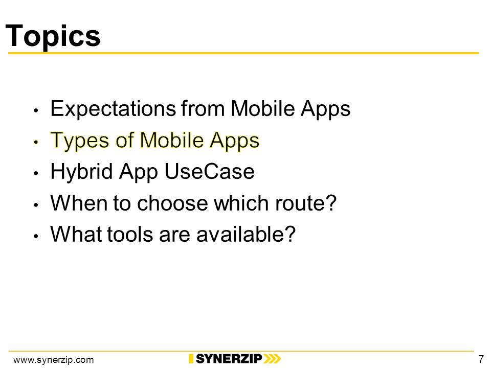 www.synerzip.com Topics 7