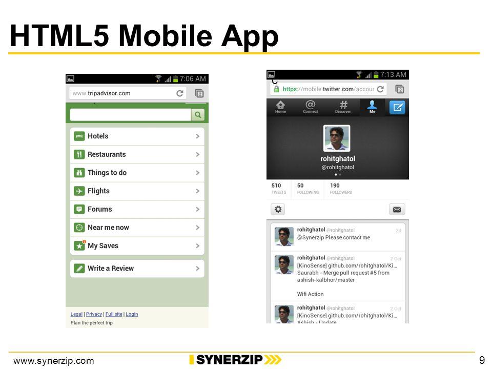 www.synerzip.com HTML5 Mobile App c 9