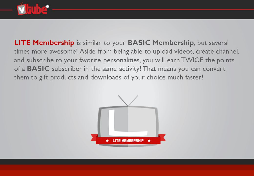 LITE Membership You automatically win 10,000 Activity Points upon sign-up.