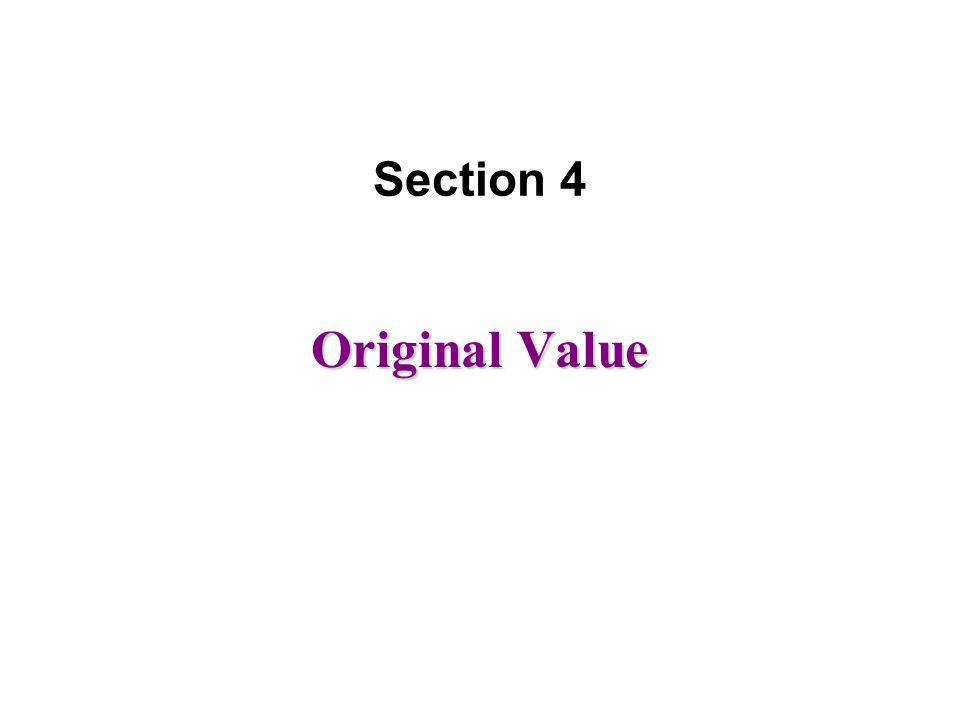 Original Value Section 4