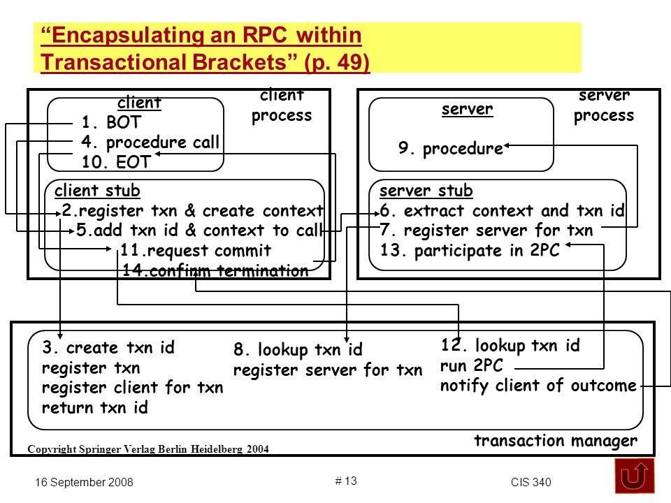 16 September 2008CIS 340 # 13 client 1. BOT 4. procedure call 10.