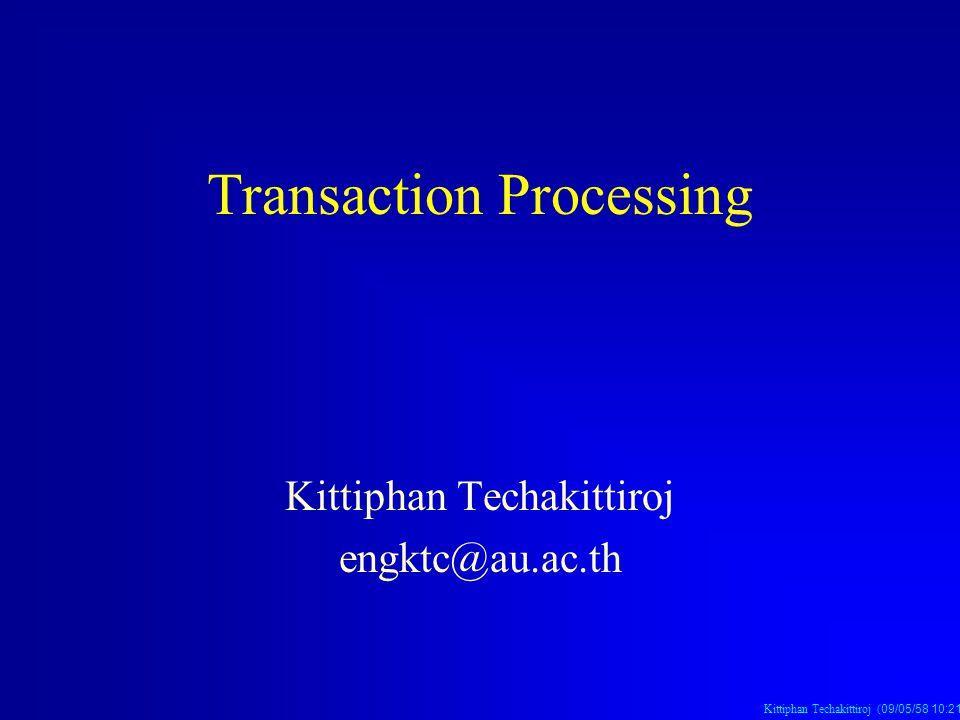Kittiphan Techakittiroj (09/05/58 10:21 น.09/05/58 10:21 น.