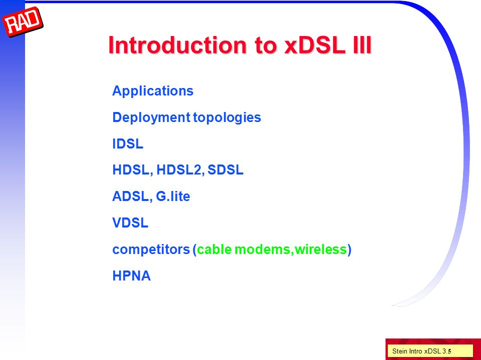 Stein Intro xDSL 3.6 The Baby Bells had a problem...