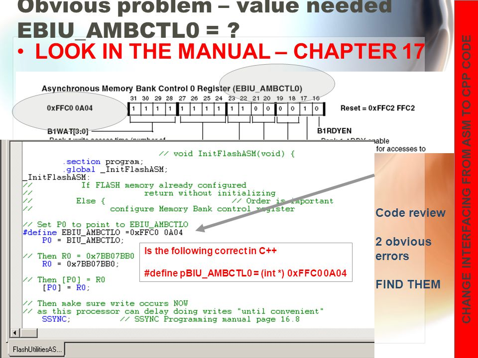 Blackfin BF533 I/O 20 Obvious problem – value needed EBIU_AMBCTL0 = .