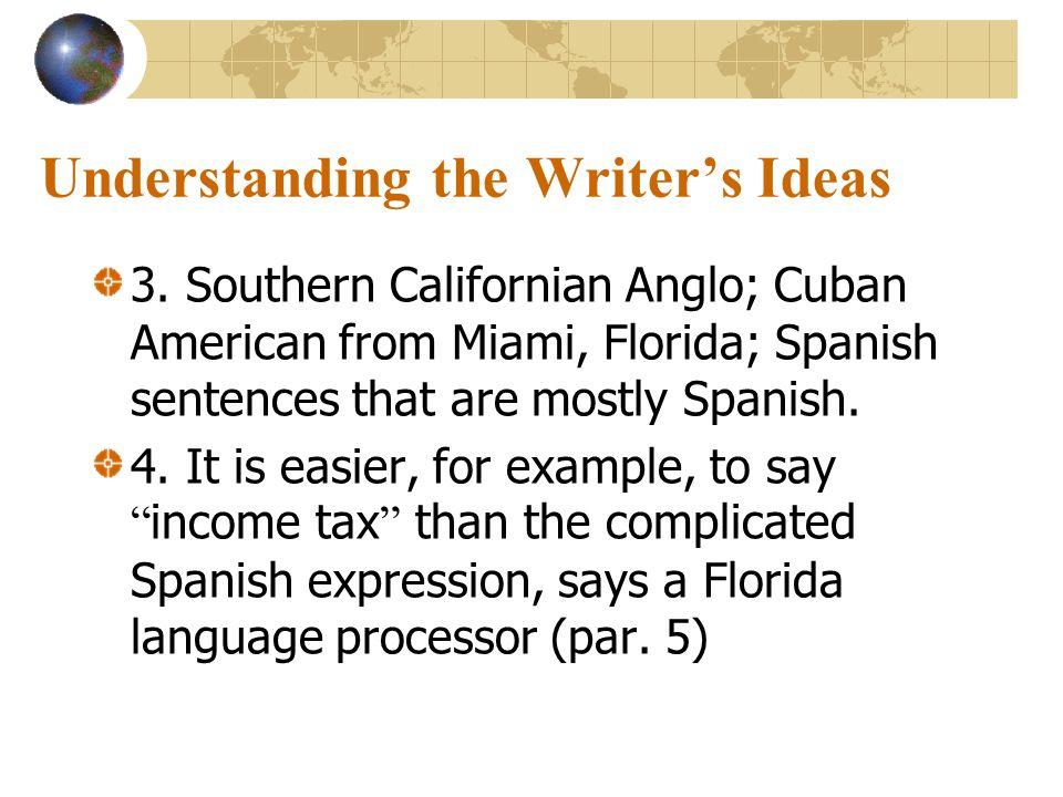 Understanding the Writer's Ideas 1.