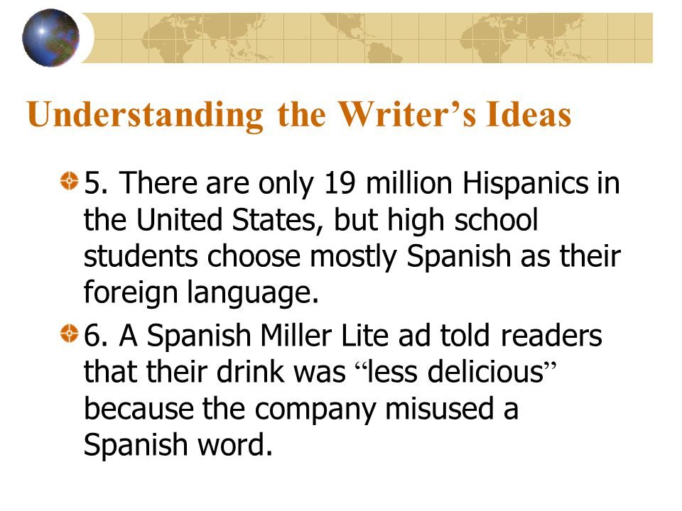 Understanding the Writer's Ideas 3.
