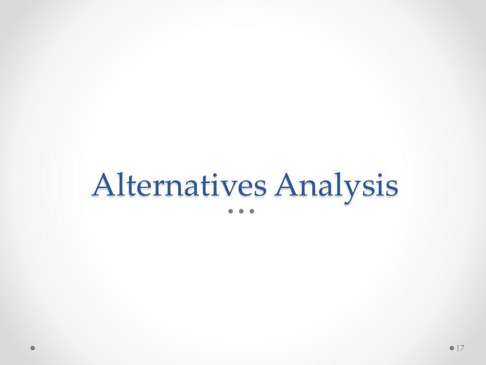 Alternatives Analysis 17