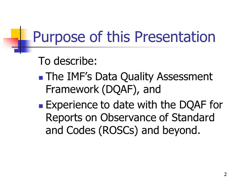 3 Plan for Presentation Origins of DQAF DQAF Approach Framework: what is it.