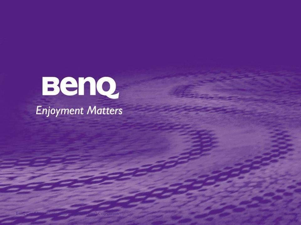 BenQ Confidential (yyyy/mm/dd)  2007, BenQ Corporation