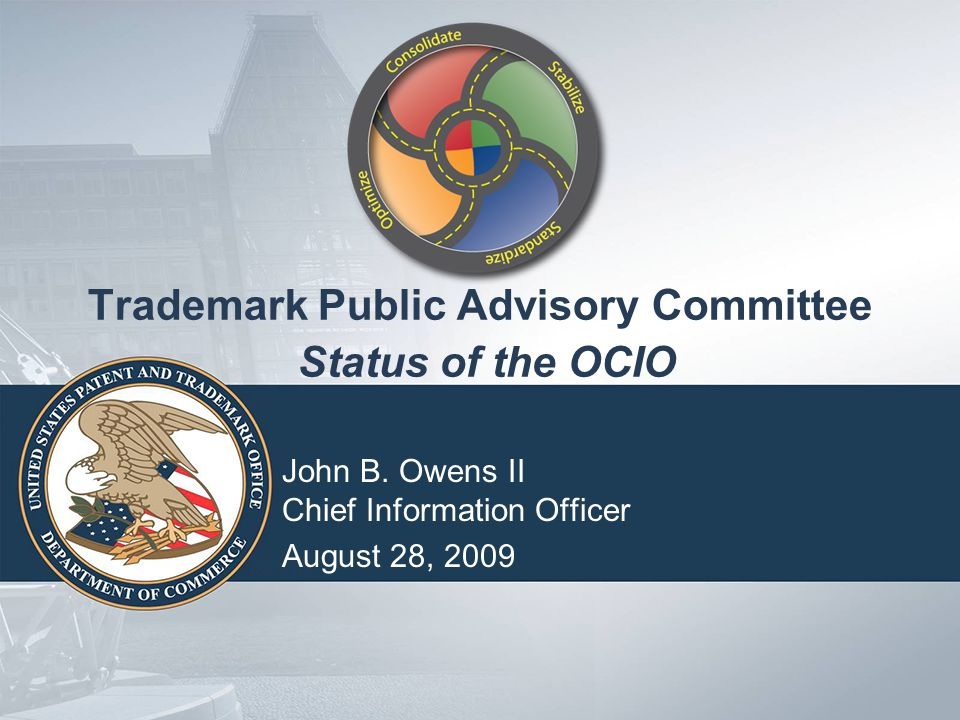 USPTO Seal Trademark Public Advisory Committee Status of the OCIO John B.