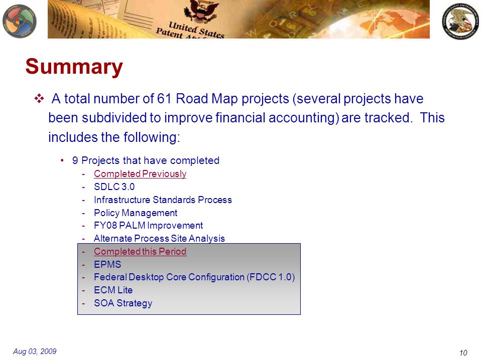 Aug 03, 2009 10 Summary  A total number of 61 Road Map projects (several projects have been subdivided to improve financial accounting) are tracked.