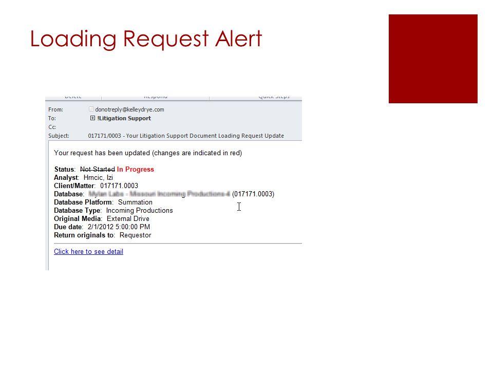 Loading Request Alert