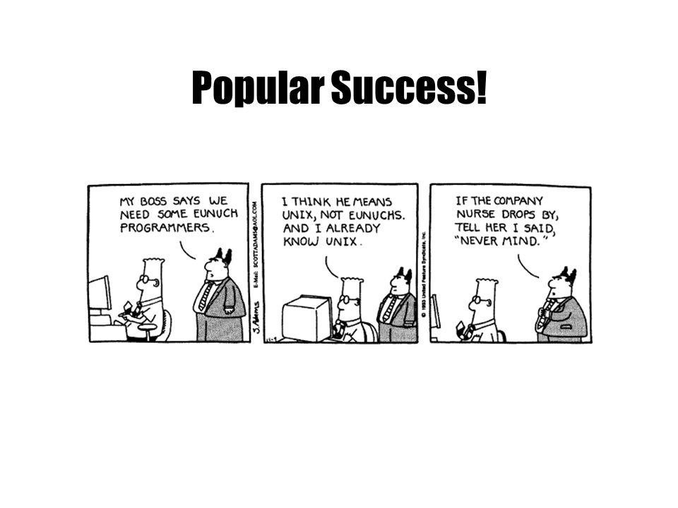 Popular Success!