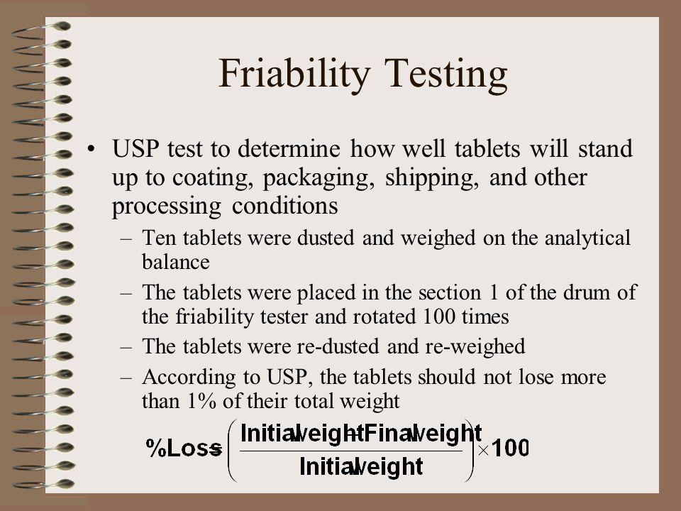Friability Testing