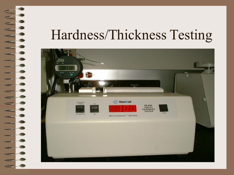 Hardness/Thickness Testing
