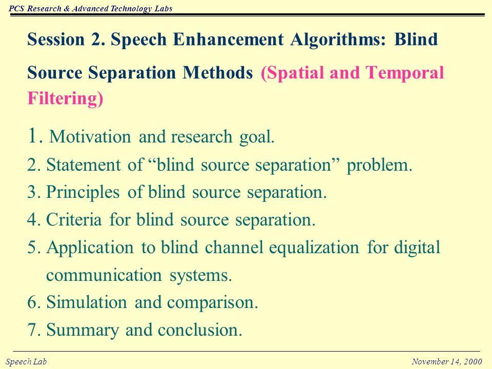 PCS Research & Advanced Technology Labs Speech LabNovember 14, 2000 5.