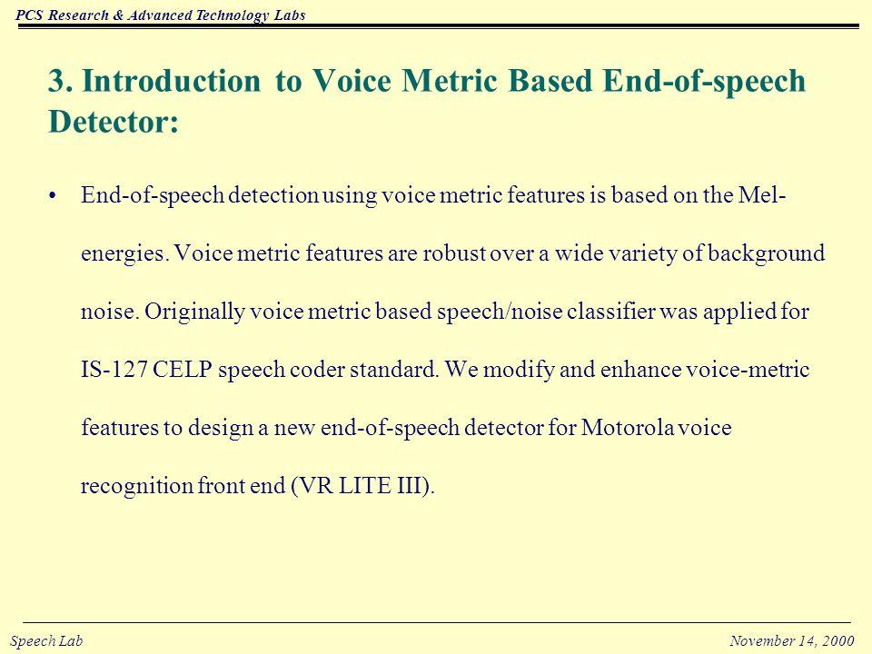 PCS Research & Advanced Technology Labs Speech LabNovember 14, 2000 2.