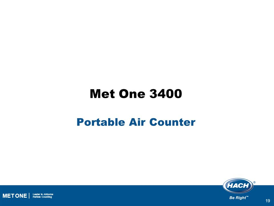 19 MET ONE Leader in Airborne Particle Counting Met One 3400 Portable Air Counter 19