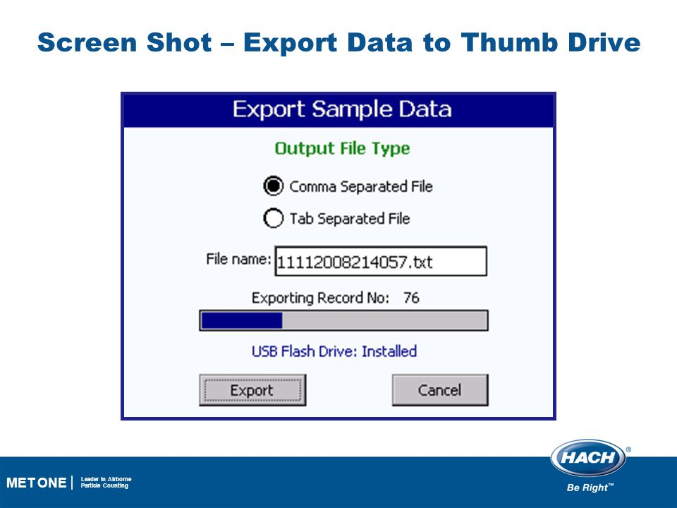 29 MET ONE Leader in Airborne Particle Counting Screen Shot – Export Data to Thumb Drive