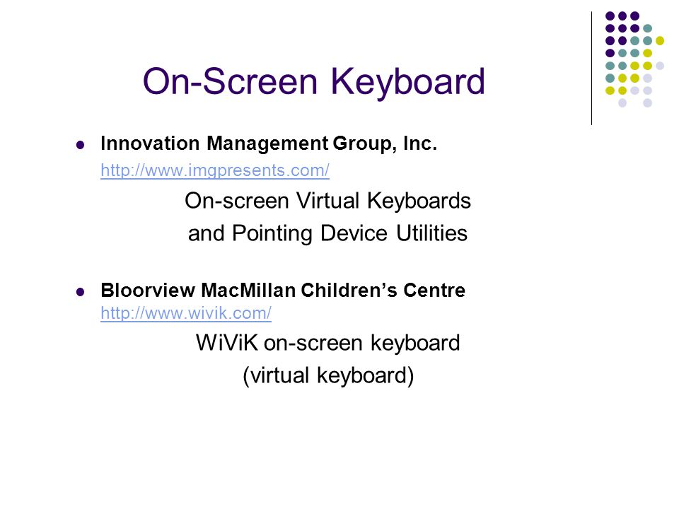 On-Screen Keyboard Innovation Management Group, Inc.