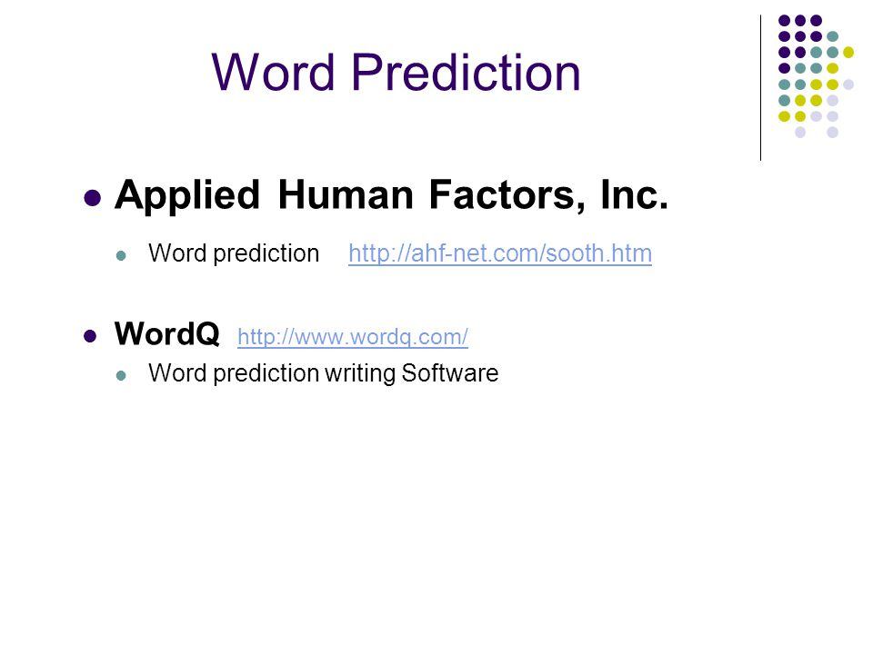 Word Prediction Applied Human Factors, Inc.