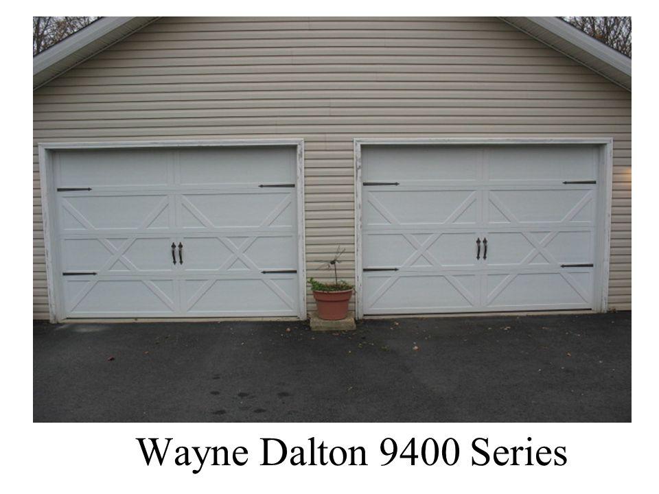 Wayne Dalton 9400 Series