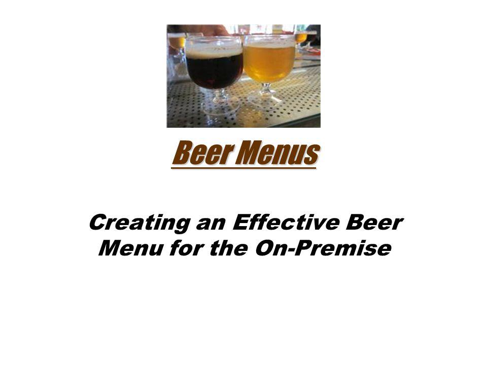 Beer Menus Creating an Effective Beer Menu for the On-Premise