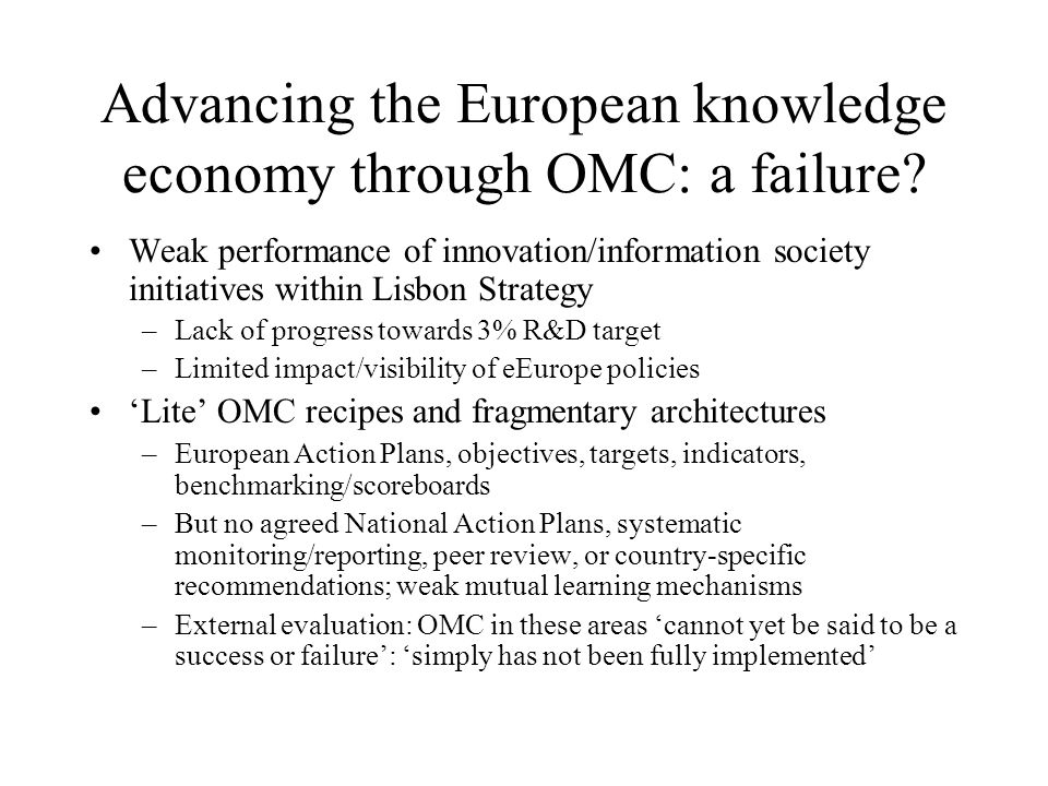Advancing the European knowledge economy through OMC: a failure? Weak performance of innovation/information society initiatives within Lisbon Strategy