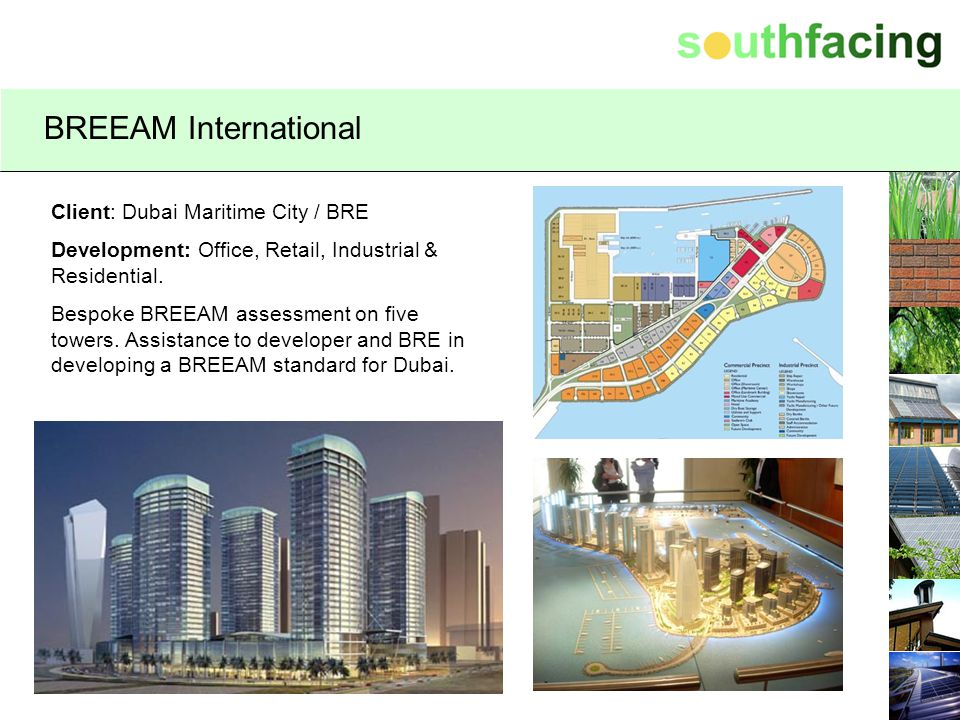 BREEAM Overview Environmental Assessment Method Certification scheme Voluntary Independent & credible Holistic Customer focussed Credits based