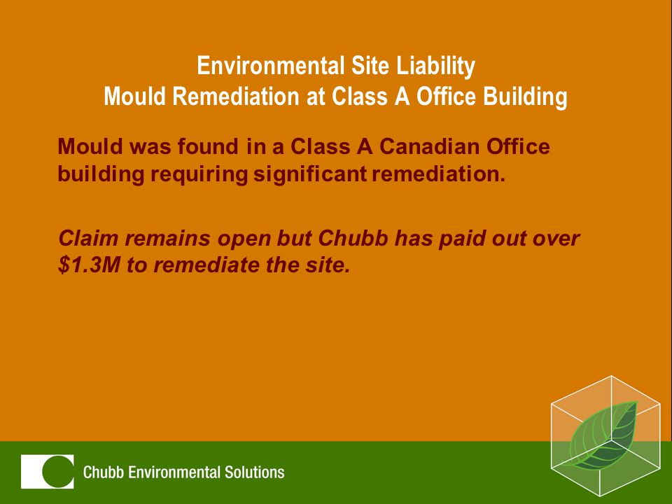 Environmental Site Liability Mould Remediation at Class A Office Building Mould was found in a Class A Canadian Office building requiring significant remediation.