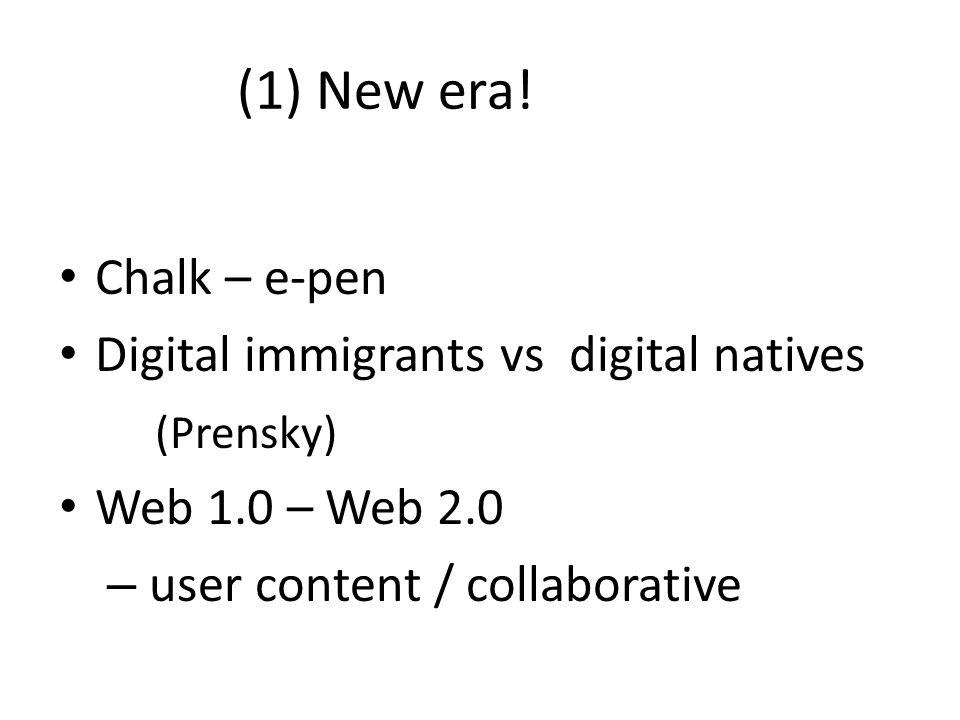(1) New era.