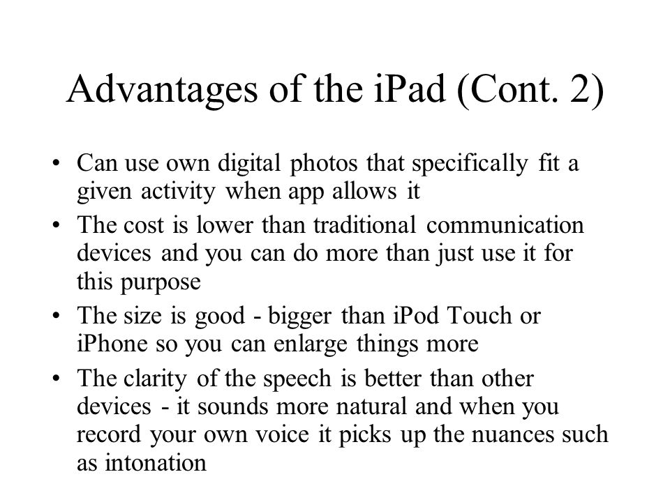 Advantages of the iPad (Cont.