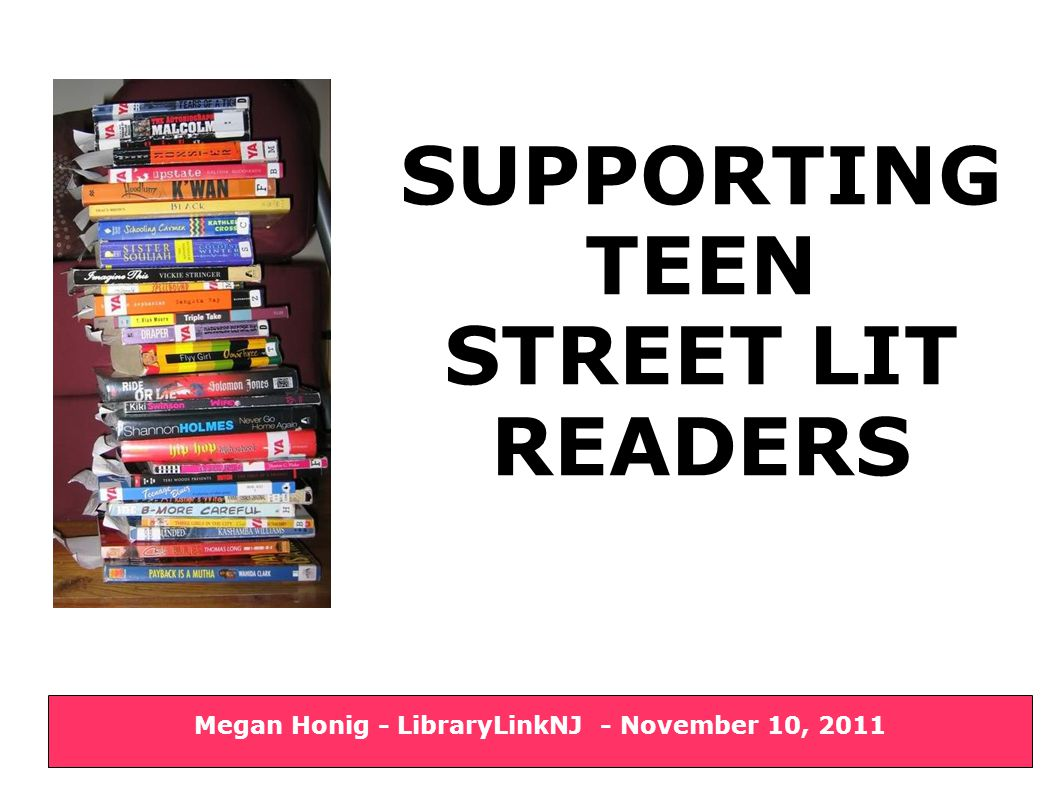 Final Thoughts  Trust street lit readers  Be proactive  Remember the mission cobblestone crisp by flickr user calm a llama down Supporting Teen Street Lit Readers – Megan Honig