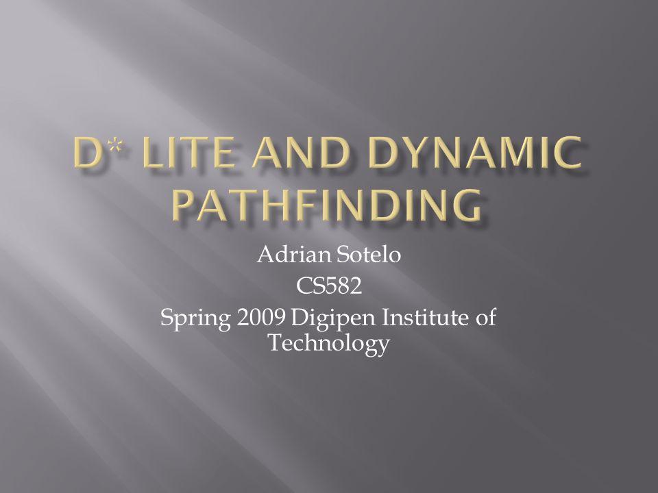 Adrian Sotelo CS582 Spring 2009 Digipen Institute of Technology