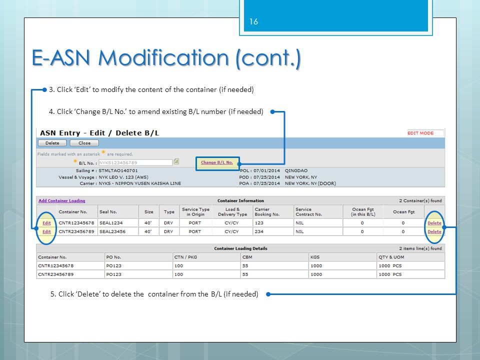 16 E-ASN Modification (cont.) 3.Click 'Edit' to modify the content of the container (if needed) 5.
