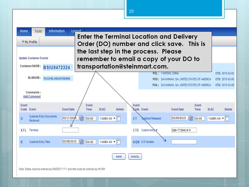 25 Enter the Terminal Location and Delivery Order (DO) number and click save.