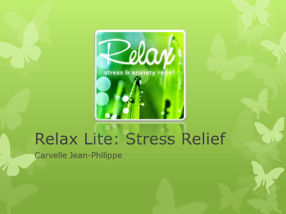 Relax Lite: Stress Relief Carvelle Jean-Philippe