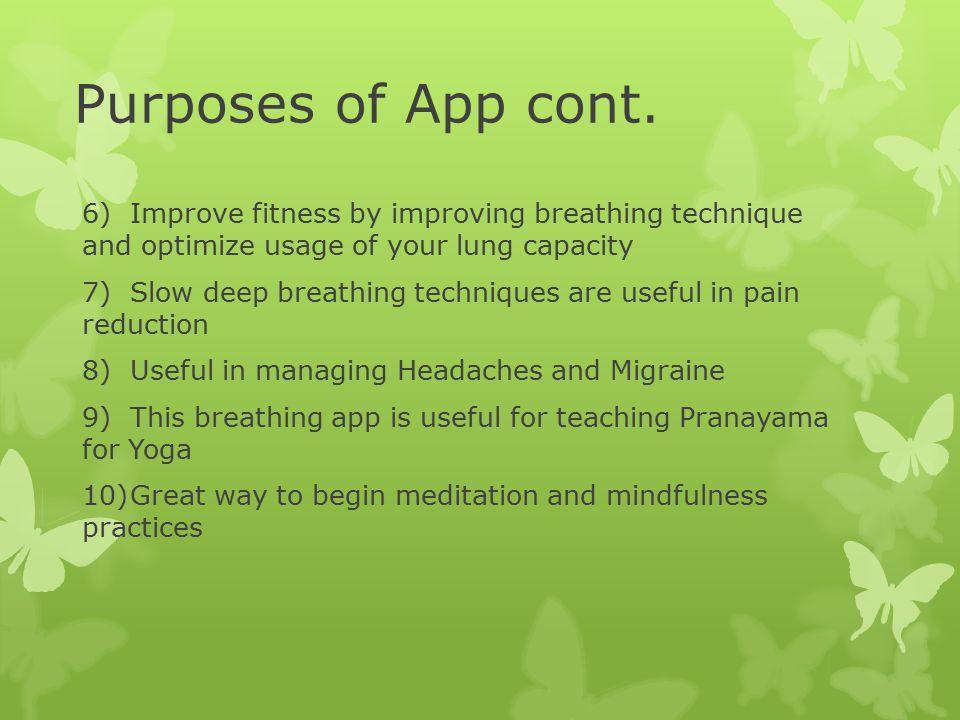 Purposes of App cont.