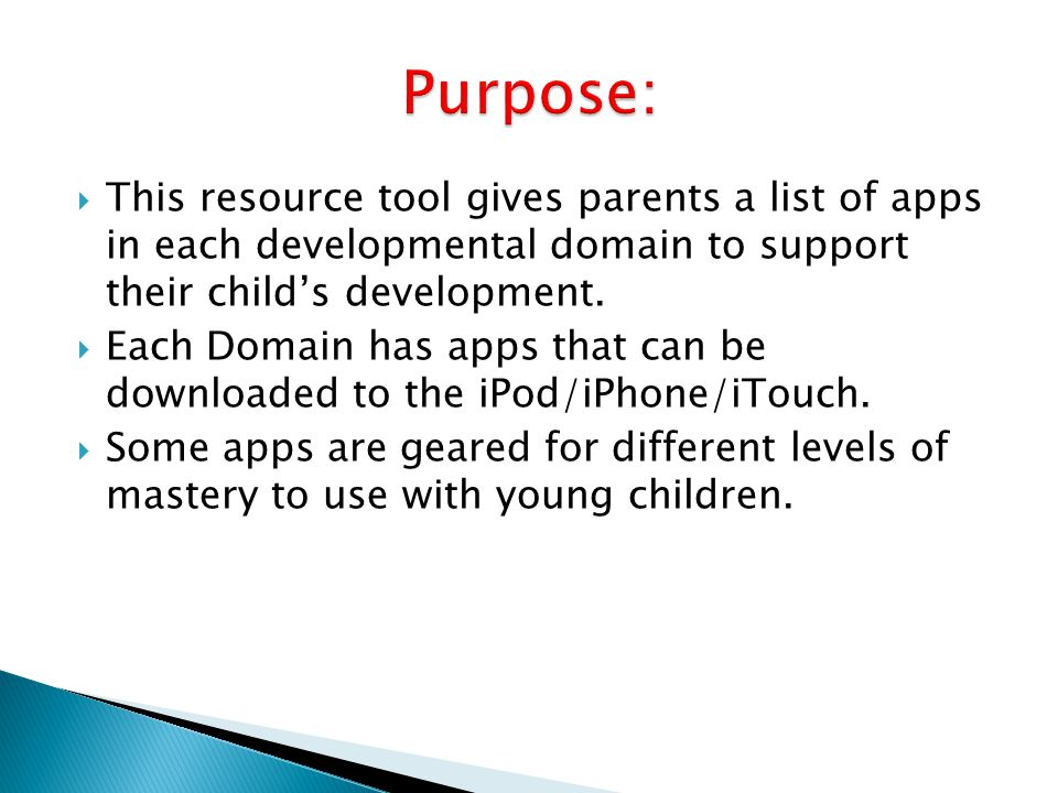  This resource tool gives parents a list of apps in each developmental domain to support their child's development.