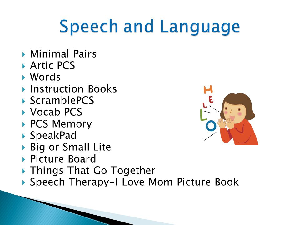  Minimal Pairs  Artic PCS  Words  Instruction Books  ScramblePCS  Vocab PCS  PCS Memory  SpeakPad  Big or Small Lite  Picture Board  Things That Go Together  Speech Therapy-I Love Mom Picture Book