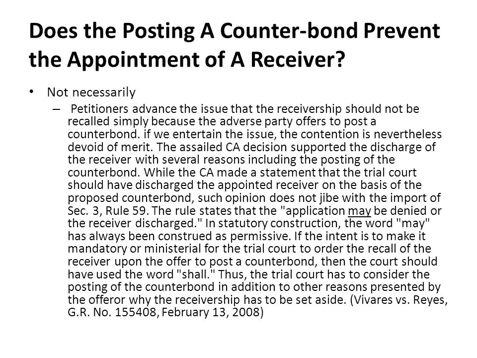 Does the Posting A Counter-bond Prevent the Appointment of A Receiver.