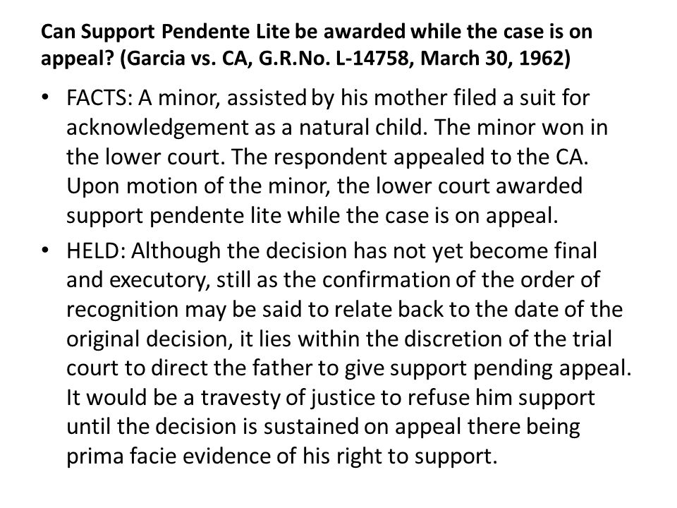 Can Support Pendente Lite be awarded while the case is on appeal.