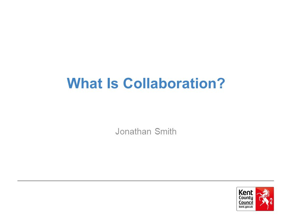 What Is Collaboration Jonathan Smith