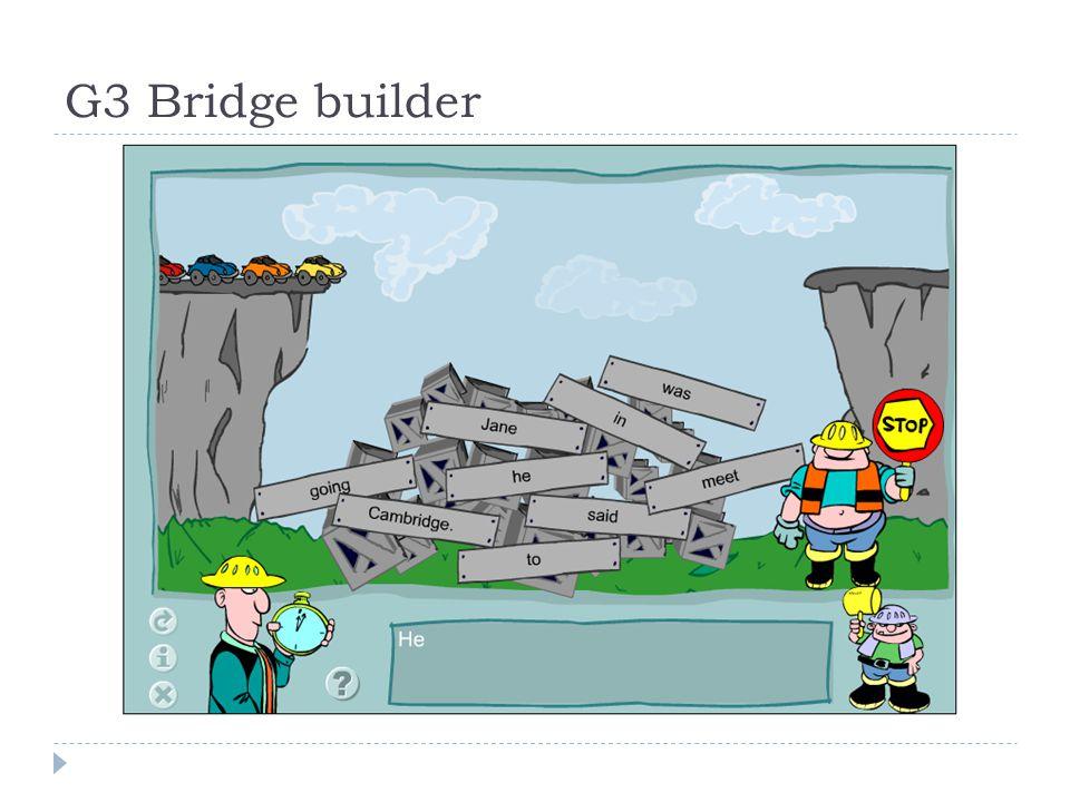 G3 Bridge builder