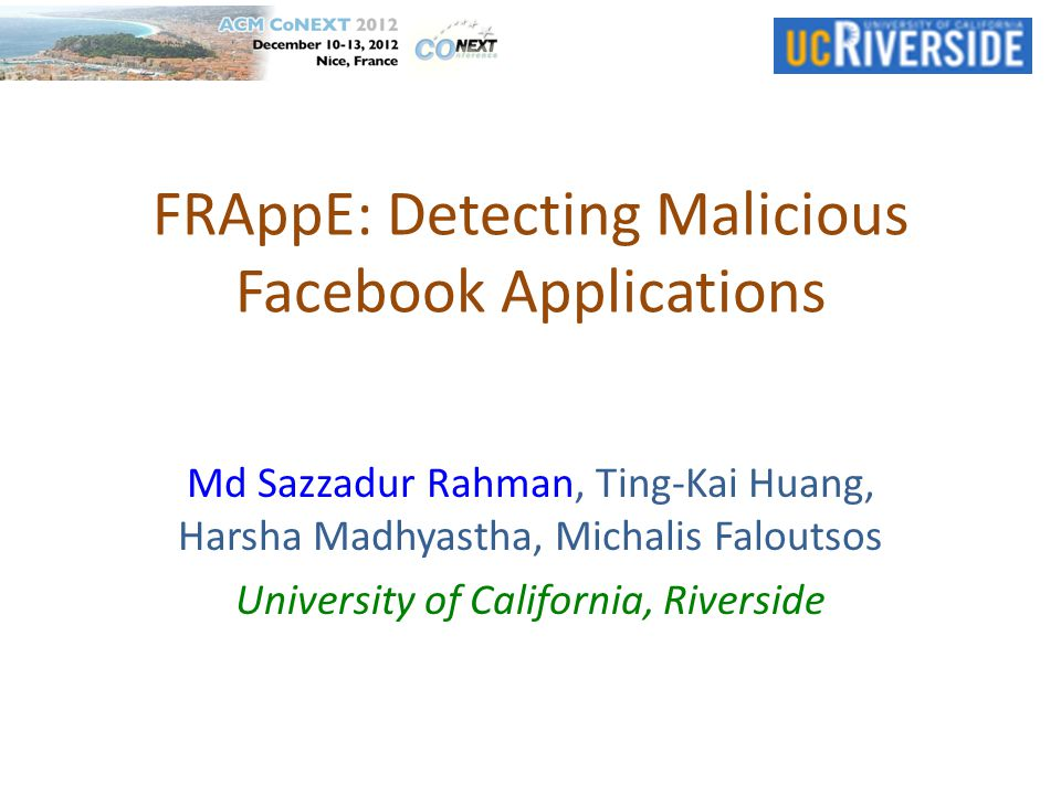 Problem Statement 2 Social malware is rampant on Facebook