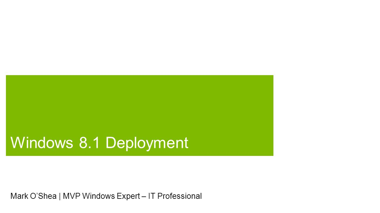 Windows 8.1 Deployment And Migration Tools Creating a Windows 8.1 Reference Image Deploying Windows 8.1 with MDT Resources