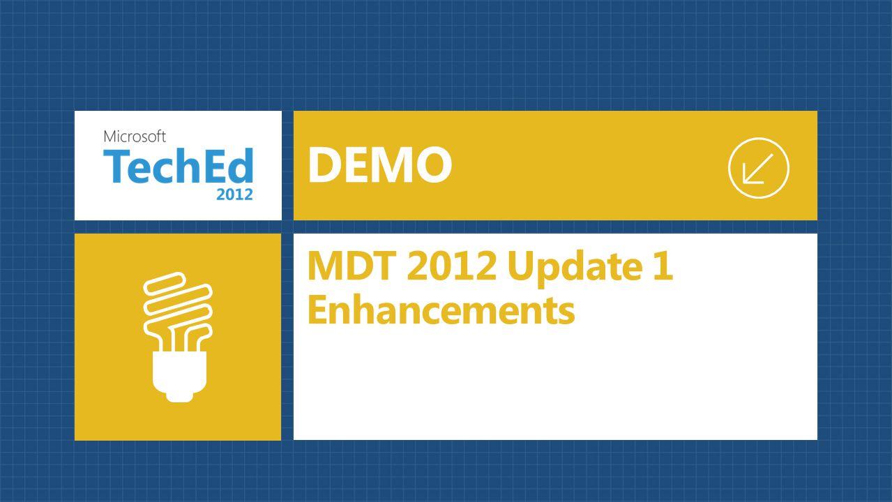 MDT 2012 Update 1 Enhancements DEMO