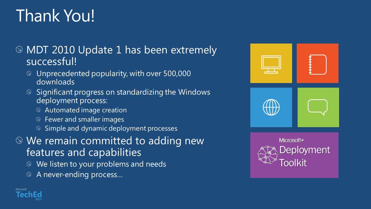 Microsoft ® DeploymentToolkit