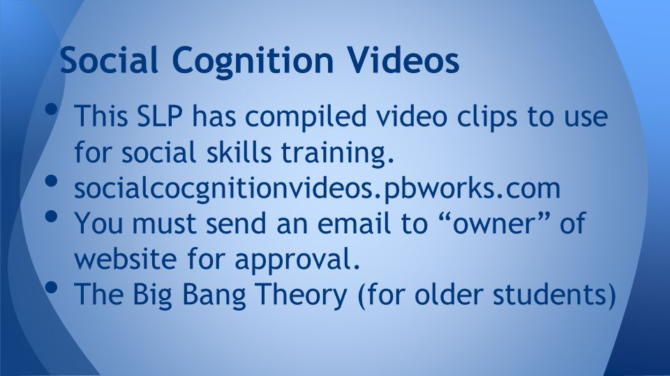 This SLP has compiled video clips to use for social skills training.