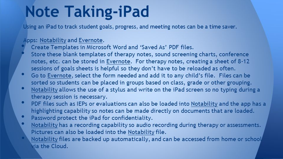 Using an iPad to track student goals, progress, and meeting notes can be a time saver.